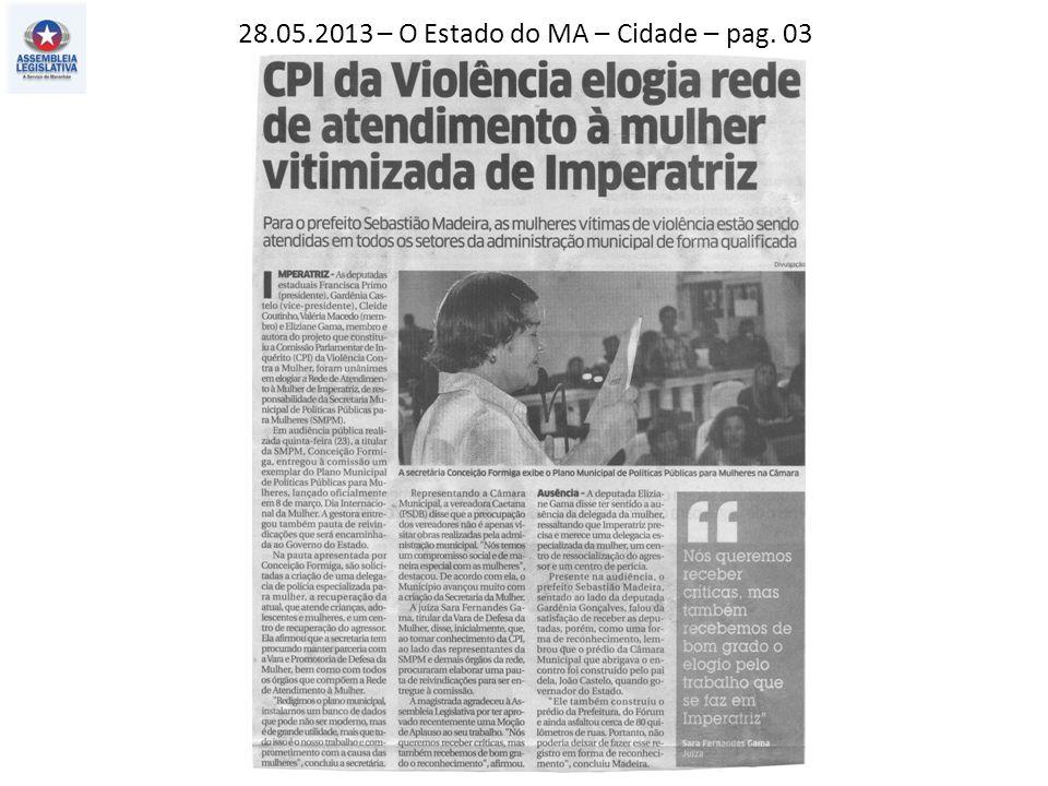 28.05.2013 – O Estado do MA – Cidade – pag. 03