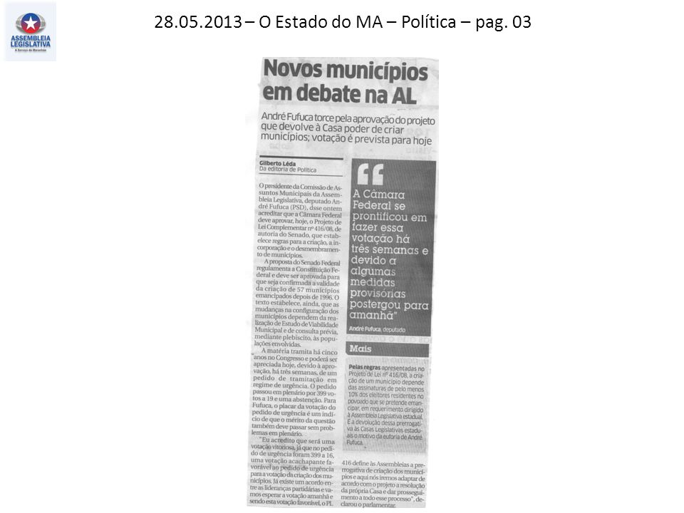 28.05.2013 – O Estado do MA – Política – pag. 03