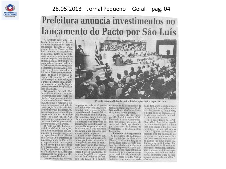 28.05.2013 – Jornal Pequeno – Geral – pag. 04