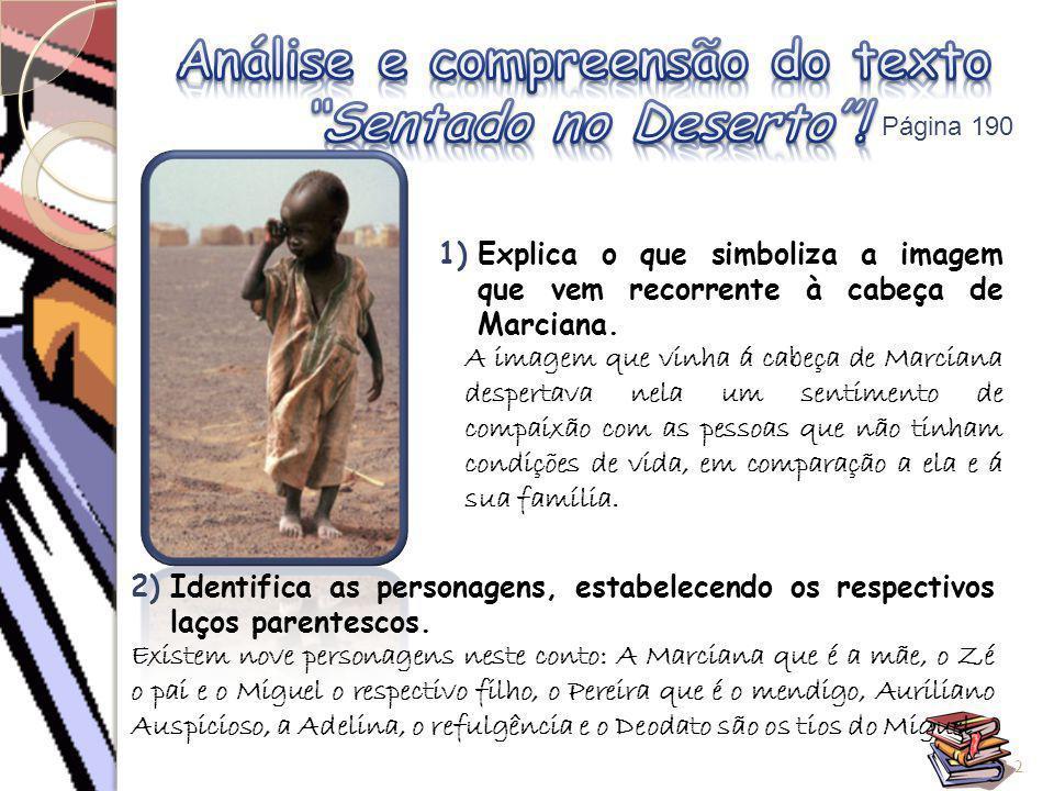 3)Explica a origem dos estranhos nomes dos irmãos Vasconcelos.