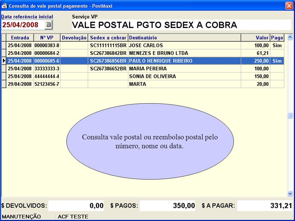 Consulta vale postal ou reembolso postal pelo número, nome ou data.