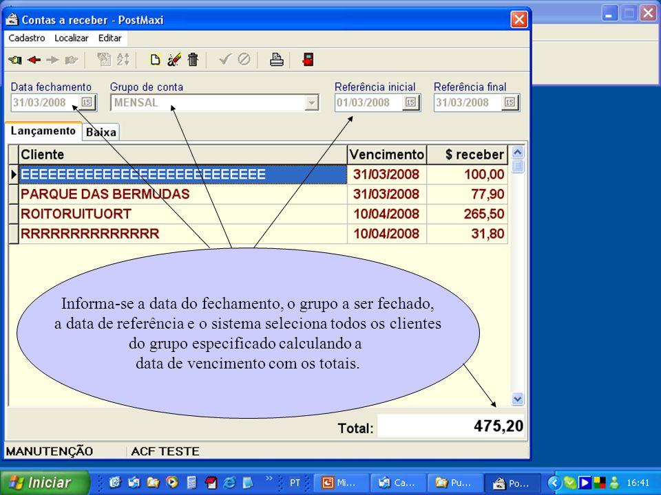 Informa-se a data do fechamento, o grupo a ser fechado, a data de referência e o sistema seleciona todos os clientes do grupo especificado calculando