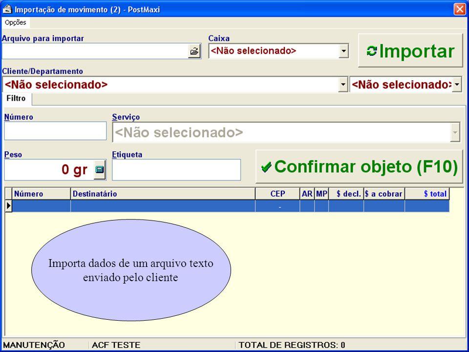 Importa dados de um arquivo texto enviado pelo cliente