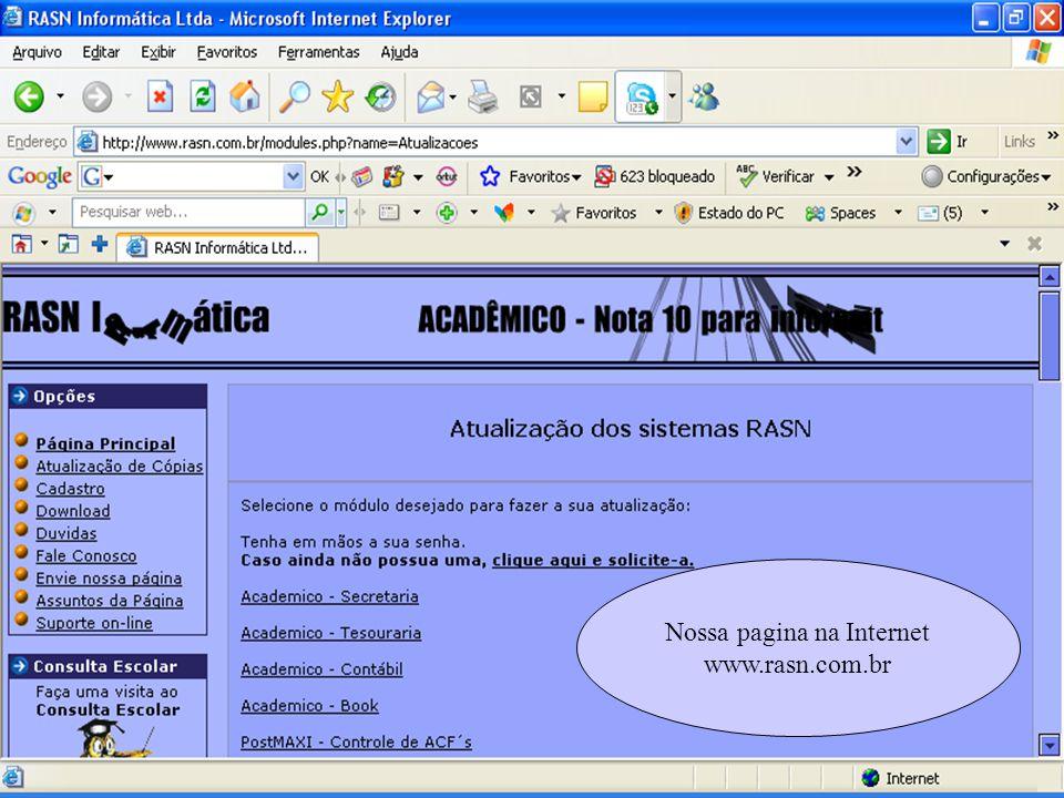 Nossa pagina na Internet www.rasn.com.br