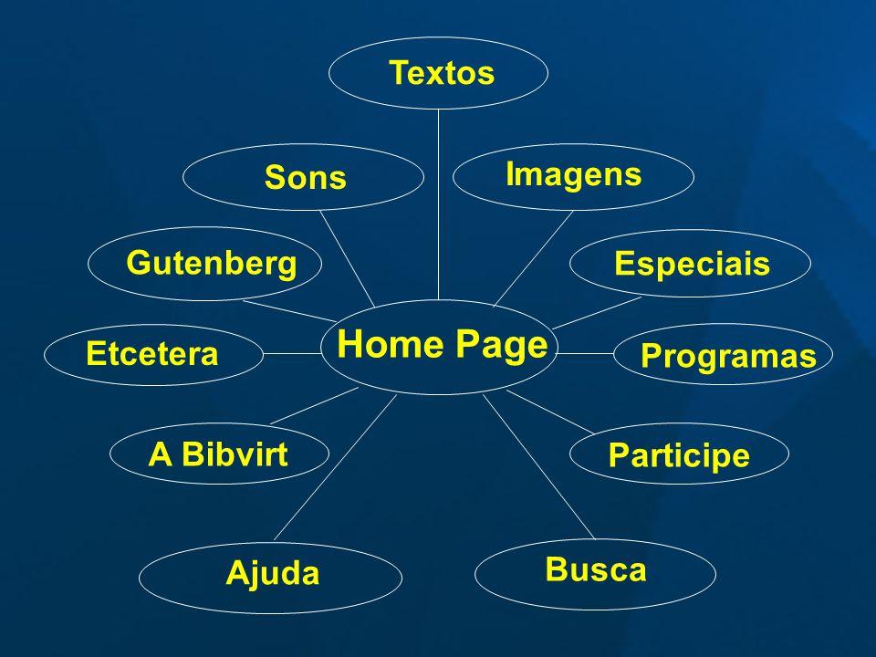Home Page Textos Sons Imagens Gutenberg Especiais Etcetera Programas A Bibvirt Participe Busca Ajuda
