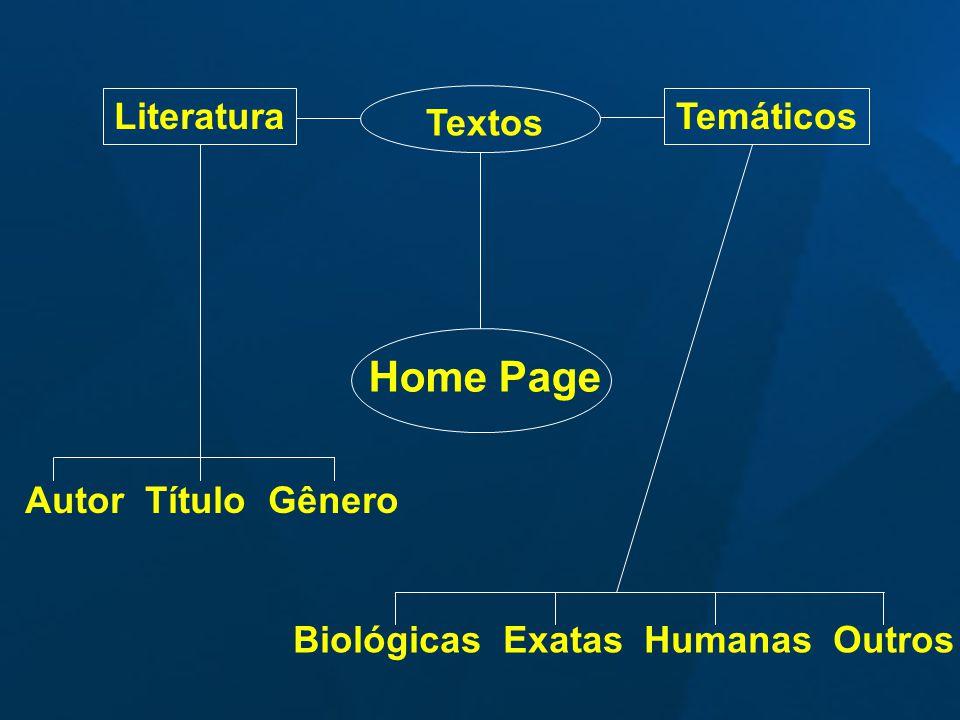 Home Page Textos LiteraturaTemáticos Autor Título Gênero Biológicas Exatas Humanas Outros