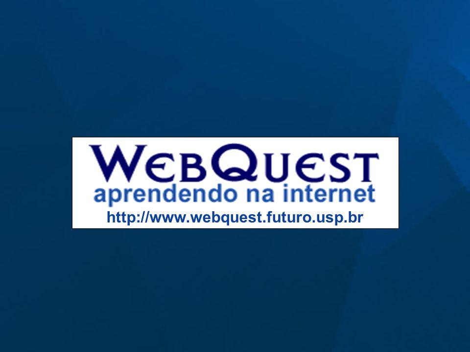 http://www.webquest.futuro.usp.br