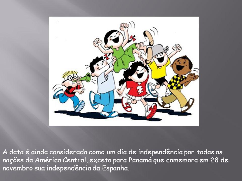 A data é ainda considerada como um dia de independência por todas as nações da América Central, exceto para Panamá que comemora em 28 de novembro sua