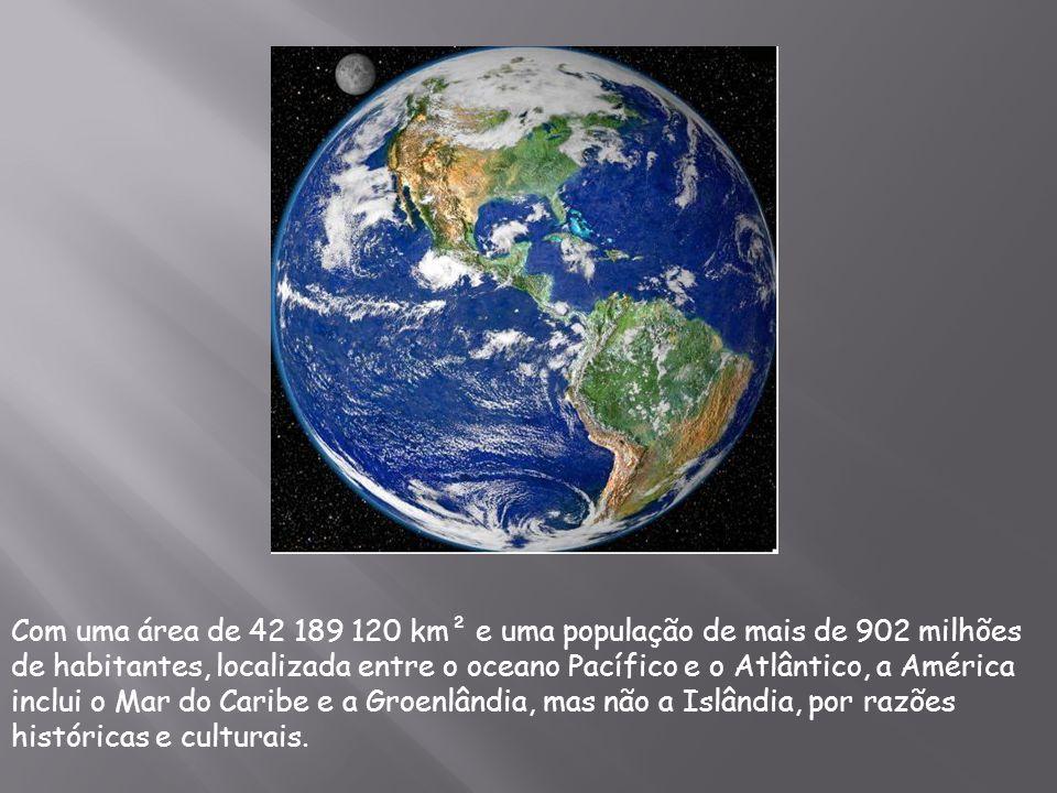 Com uma área de 42 189 120 km² e uma população de mais de 902 milhões de habitantes, localizada entre o oceano Pacífico e o Atlântico, a América inclu