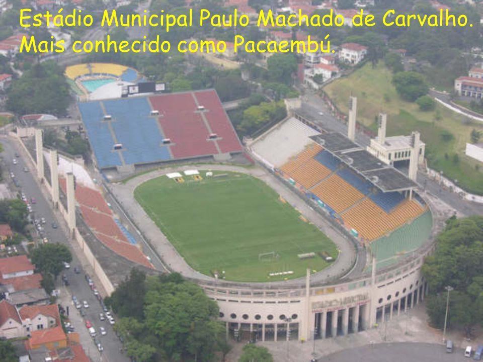 Estádio Municipal Paulo Machado de Carvalho. Mais conhecido como Pacaembú.