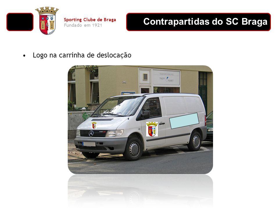 Contrapartidas do SC Braga Sporting Clube de Braga Fundado em 1921 Jornal na forma de notícia; Presença no estacionário da modalidade; LogoLogo