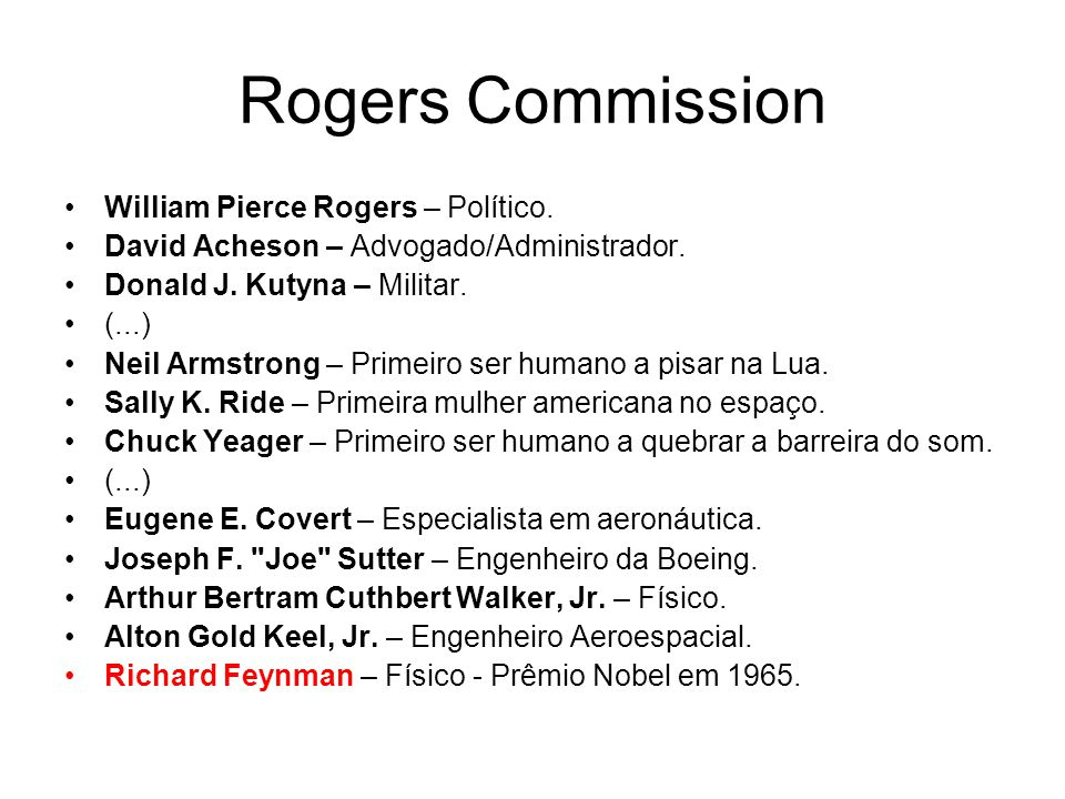 Rogers Commission William Pierce Rogers – Político.