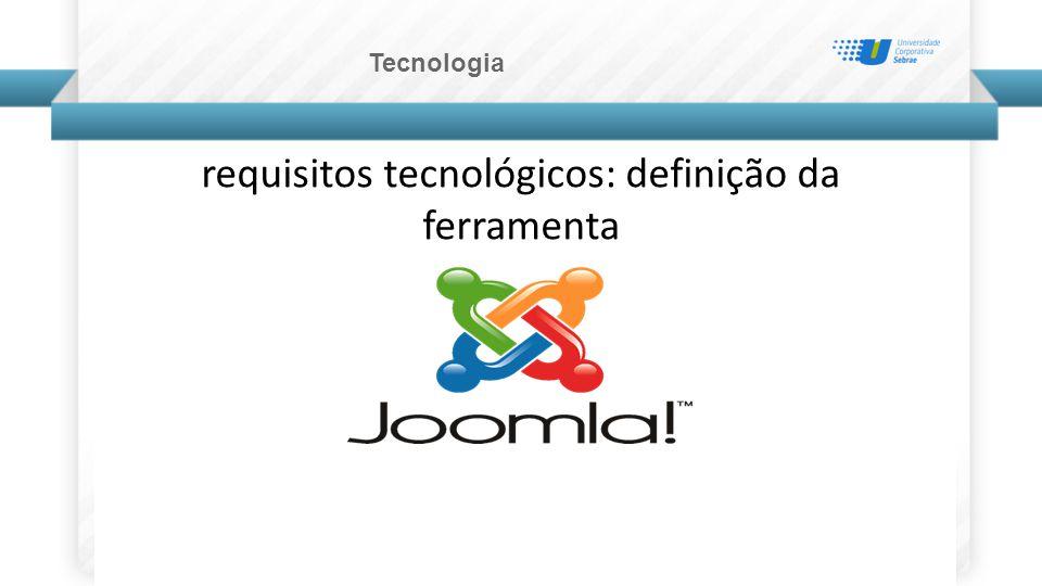 requisitos tecnológicos: definição da ferramenta Tecnologia