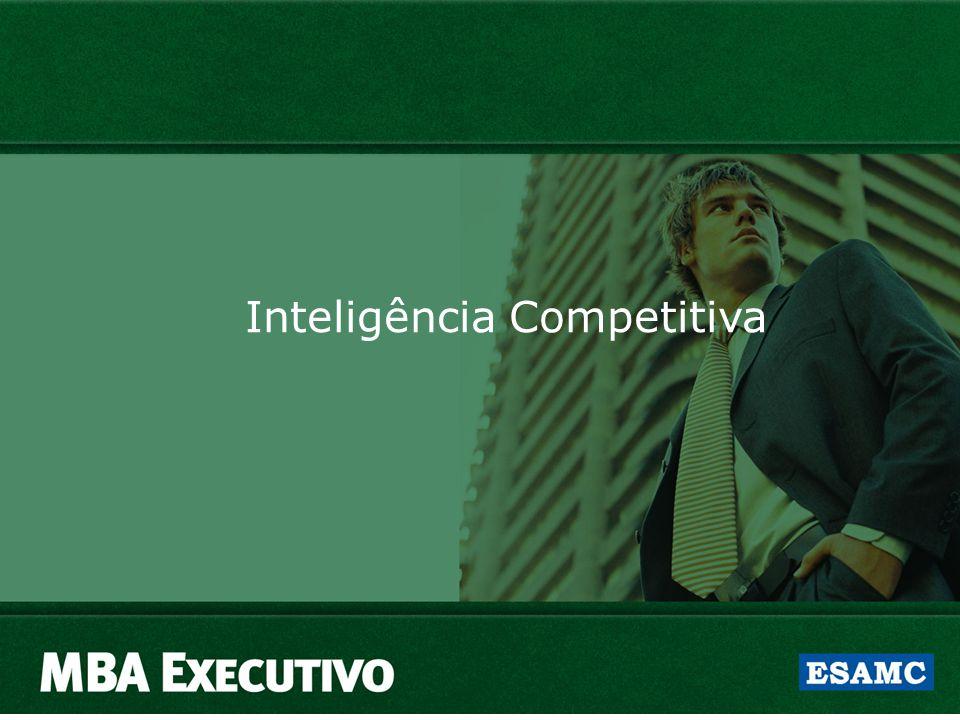 MPIC – Modelo de Projeto de Inteligência Competitiva Fonte: Inteligência Competitiva – Ed. Campus