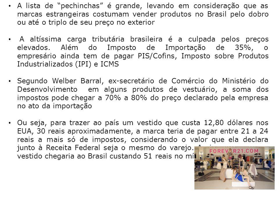 """A lista de """"pechinchas"""" é grande, levando em consideração que as marcas estrangeiras costumam vender produtos no Brasil pelo dobro ou até o triplo de"""