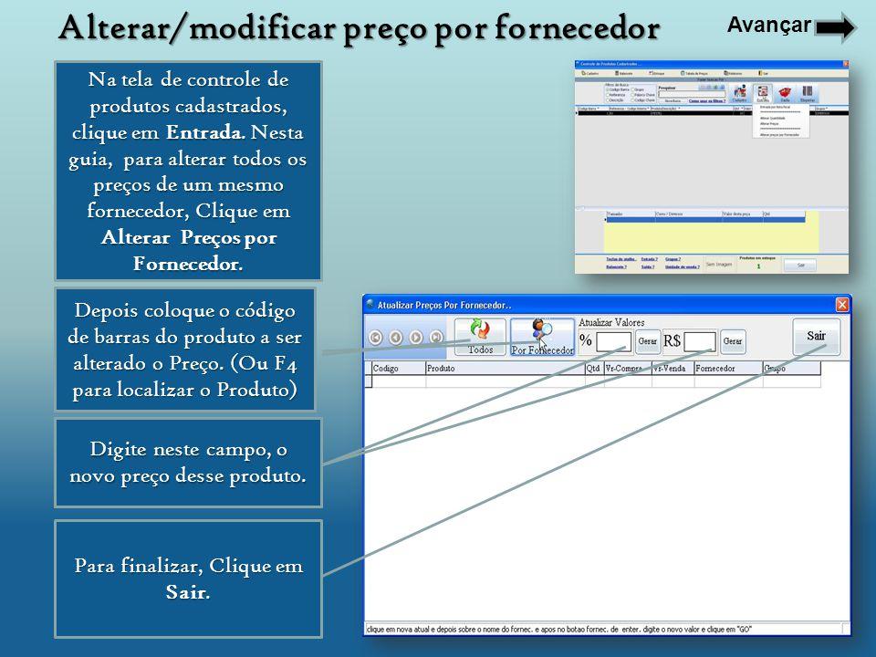 Depois coloque o código de barras do produto a ser alterado o Preço. (Ou F4 para localizar o Produto) Digite neste campo, o novo preço desse produto.