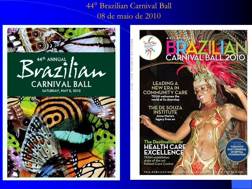 44° Brazilian Carnival Ball 08 de maio de 2010