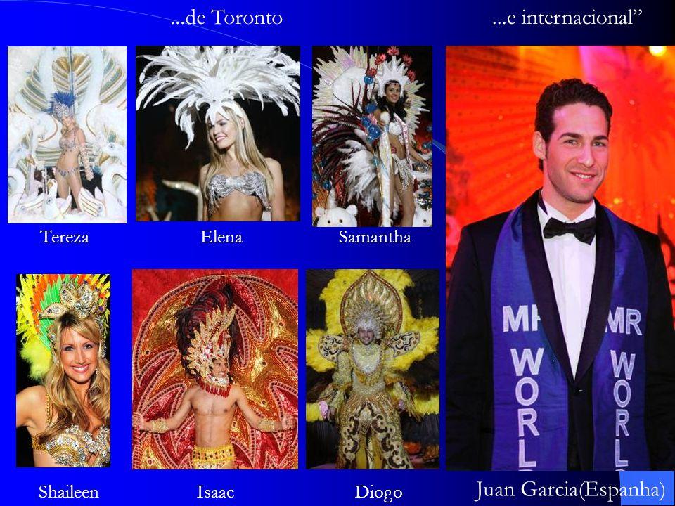 TerezaElenaSamantha ShaileenDiogoIsaac...de Toronto...e internacional Juan Garcia(Espanha)