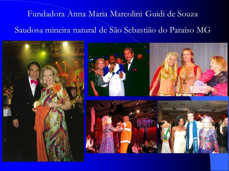 Fundadora Anna Maria Marcolini Guidi de Souza Saudosa mineira natural de São Sebastião do Paraíso MG