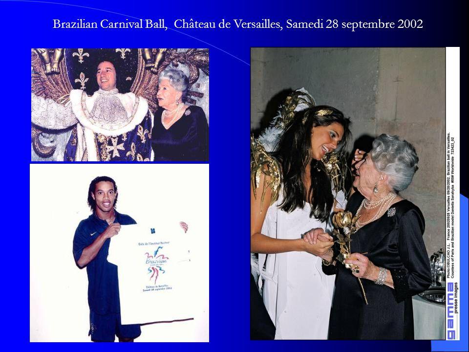 Brazilian Carnival Ball, Château de Versailles, Samedi 28 septembre 2002