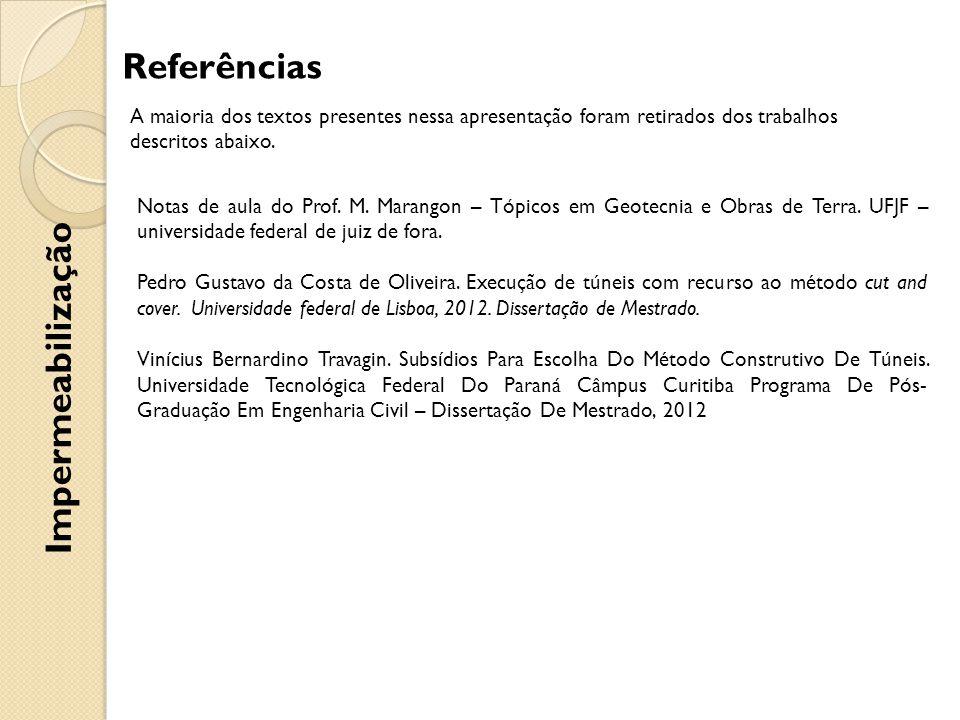 Referências Impermeabilização A maioria dos textos presentes nessa apresentação foram retirados dos trabalhos descritos abaixo.