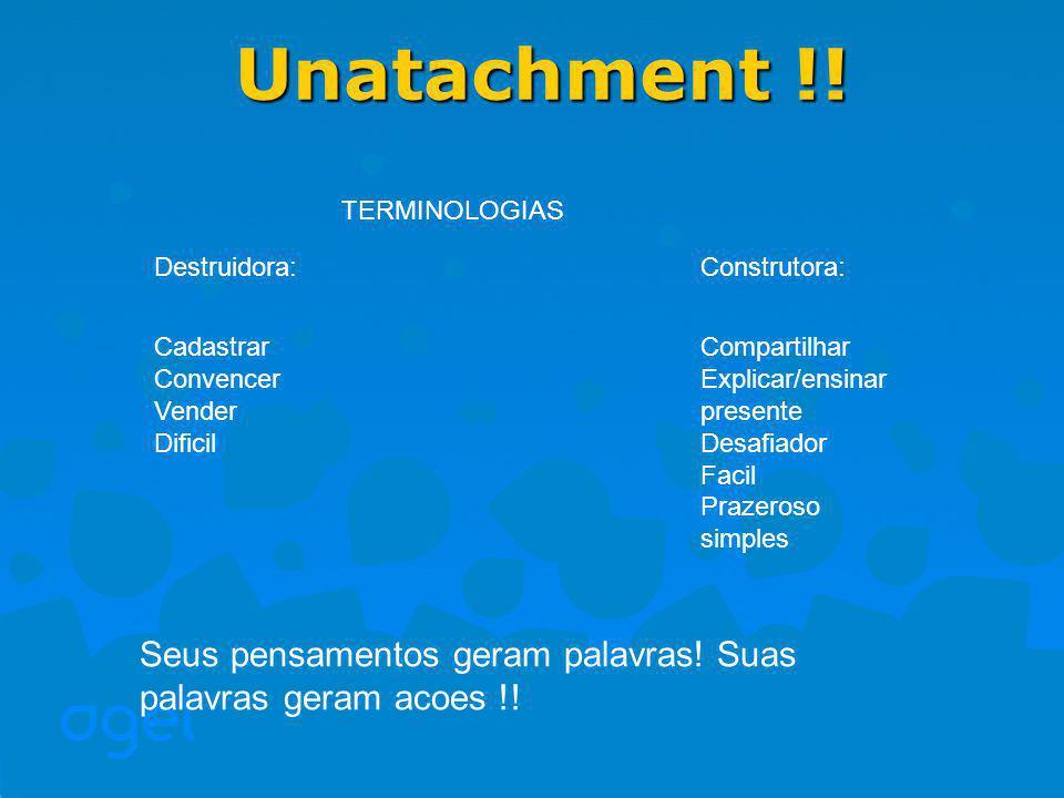 Unatachment !.