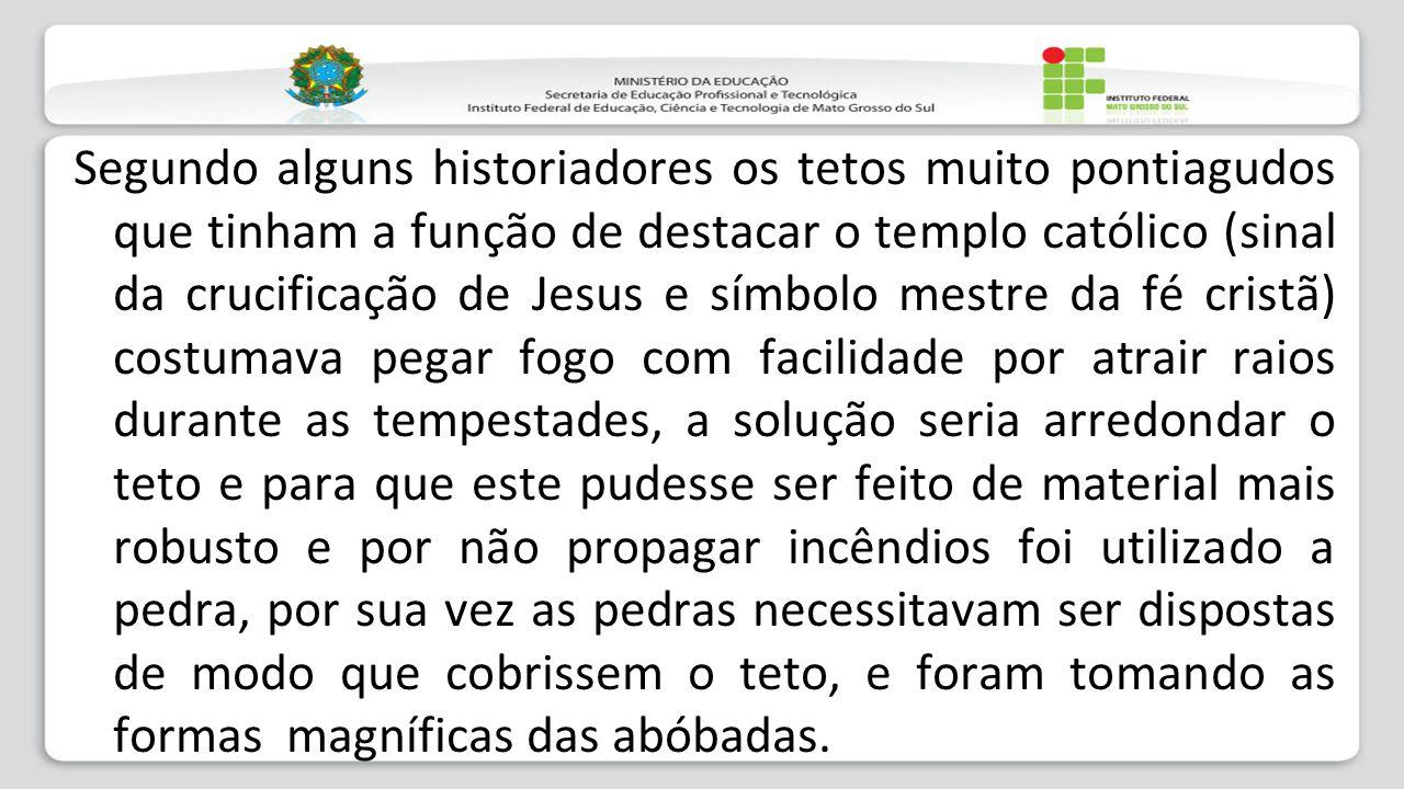 Segundo alguns historiadores os tetos muito pontiagudos que tinham a função de destacar o templo católico (sinal da crucificação de Jesus e símbolo me