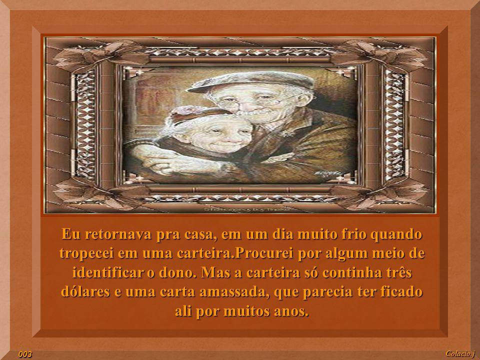 A CARTEIRA Autor (a) do texto : Desconhecido Colacio.j002
