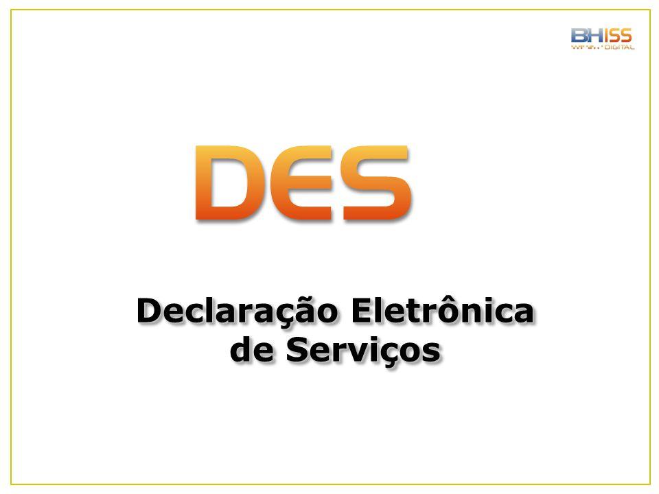 Declaração Eletrônica de Serviços Declaração Eletrônica de Serviços