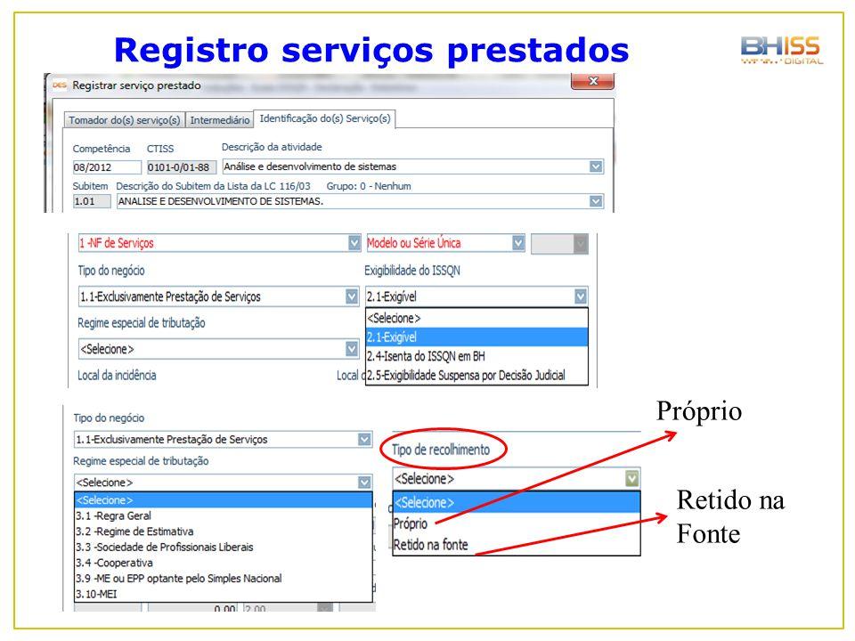 Registro serviços prestados Próprio Retido na Fonte