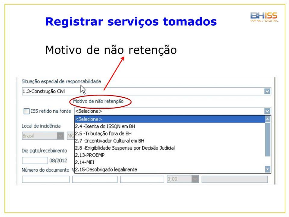 Motivo de não retenção Registrar serviços tomados
