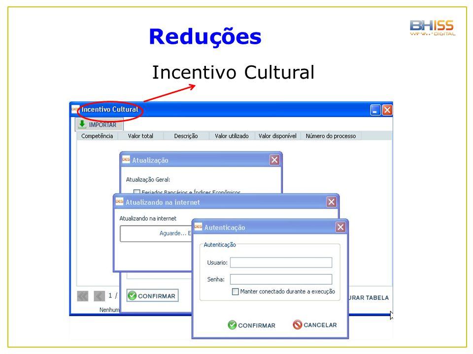 Incentivo Cultural Reduções