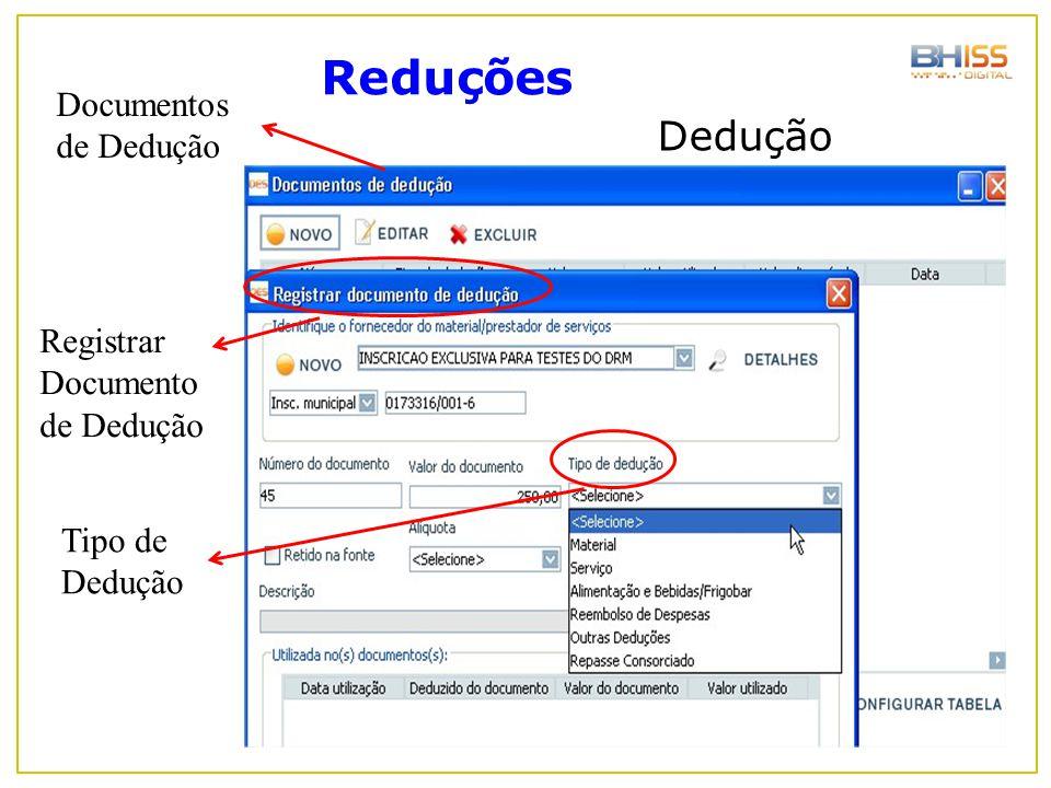 Dedução Reduções Documentos de Dedução Registrar Documento de Dedução Tipo de Dedução