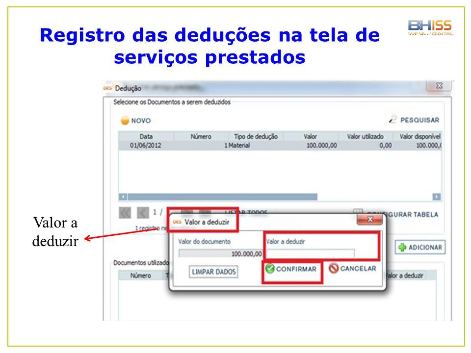Registro das deduções na tela de serviços prestados Valor a deduzir