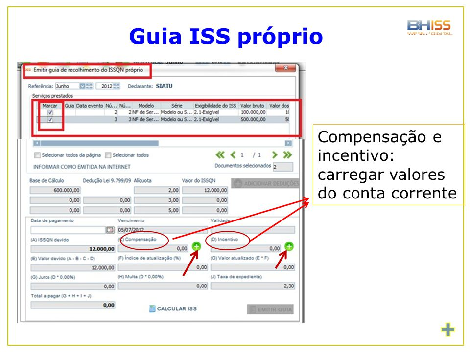 Guia ISS próprio Compensação e incentivo: carregar valores do conta corrente