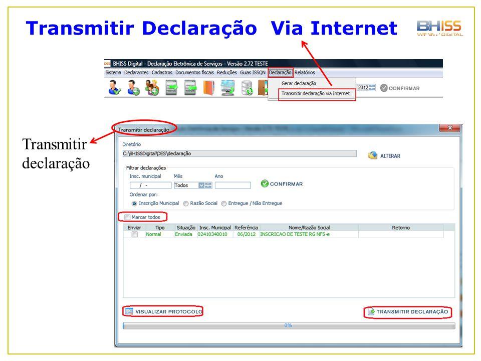 Transmitir Declaração Via Internet Transmitir declaração