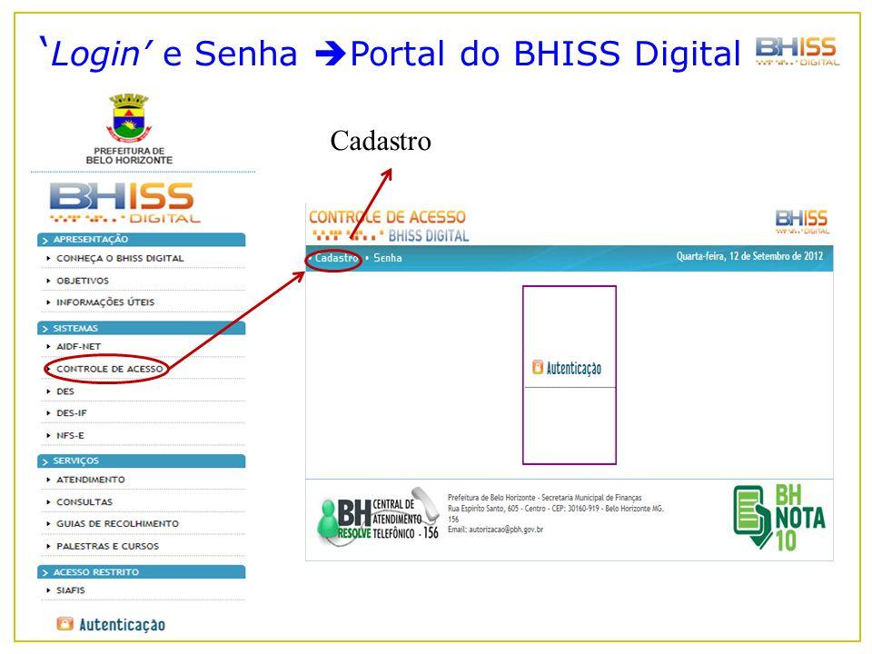 ' Login' e Senha  Portal do BHISS Digital Cadastro