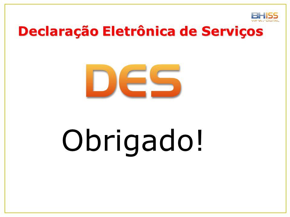 Obrigado! Declaração Eletrônica de Serviços