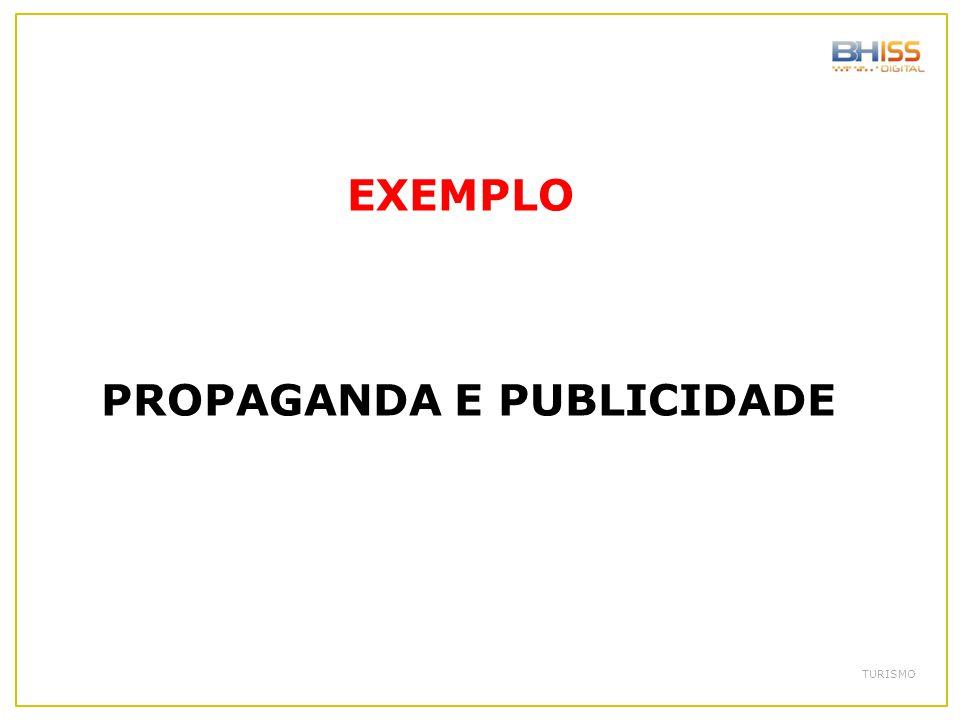 EXEMPLO PROPAGANDA E PUBLICIDADE TURISMO