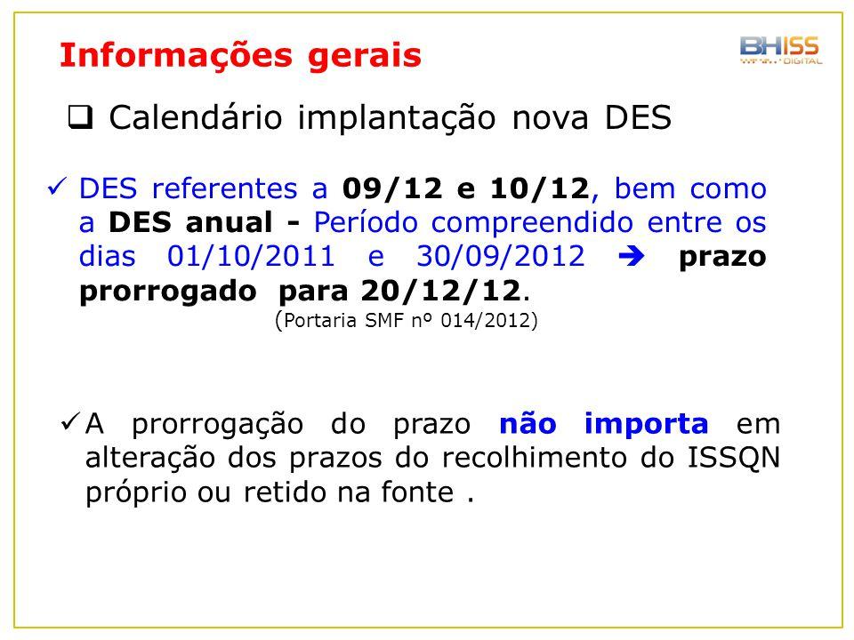  Calendário implantação nova DES DES referentes a 09/12 e 10/12, bem como a DES anual - Período compreendido entre os dias 01/10/2011 e 30/09/2012 