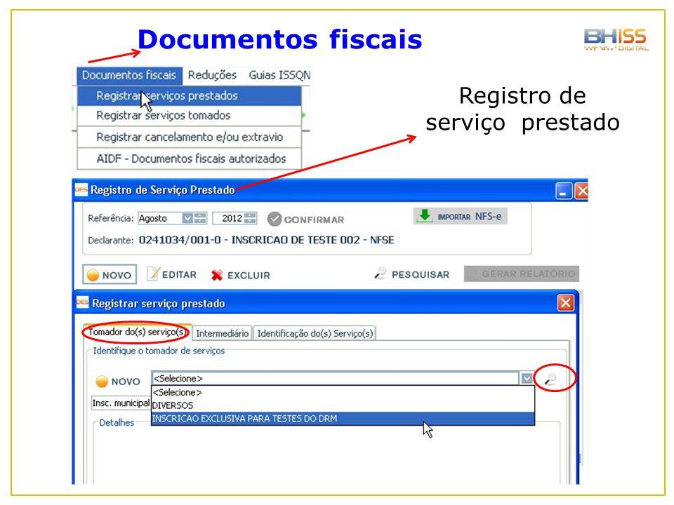 Documentos fiscais Registro de serviço prestado