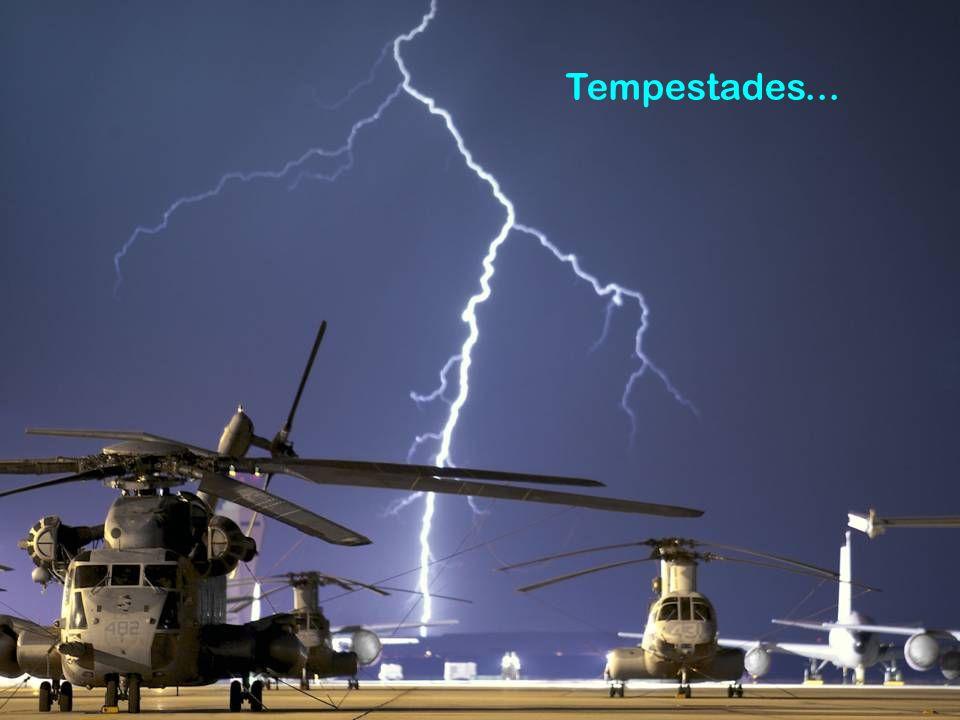 Tempestades...