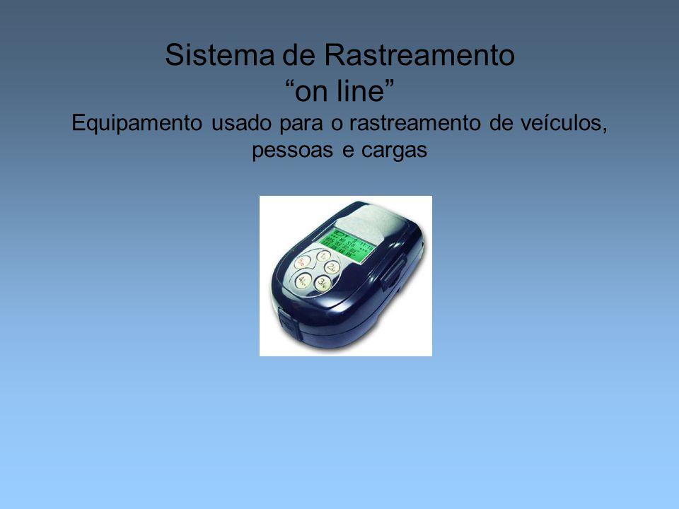 """Sistema de Rastreamento """"on line"""" Equipamento usado para o rastreamento de veículos, pessoas e cargas"""