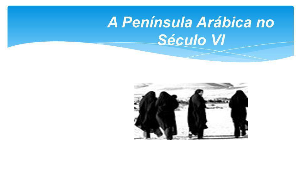 A Península Arábica no Século VI