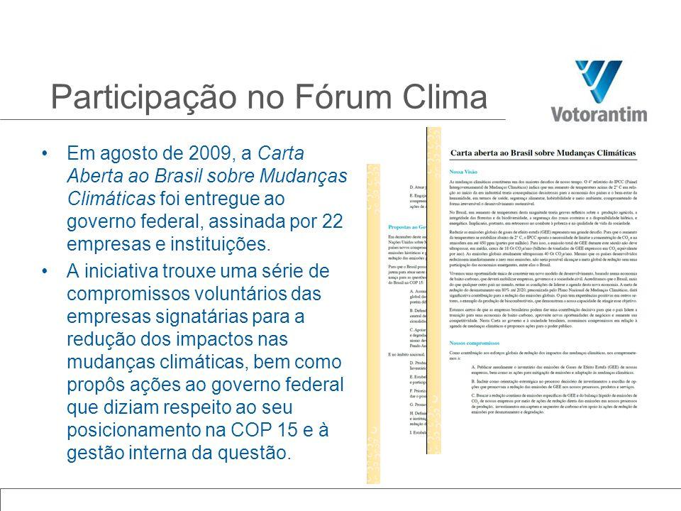 Em agosto de 2009, a Carta Aberta ao Brasil sobre Mudanças Climáticas foi entregue ao governo federal, assinada por 22 empresas e instituições. A inic