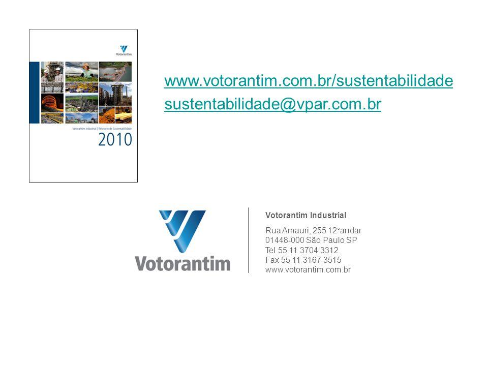 Votorantim Industrial Rua Amauri, 255 12°andar 01448-000 São Paulo SP Tel 55 11 3704 3312 Fax 55 11 3167 3515 www.votorantim.com.br www.votorantim.com