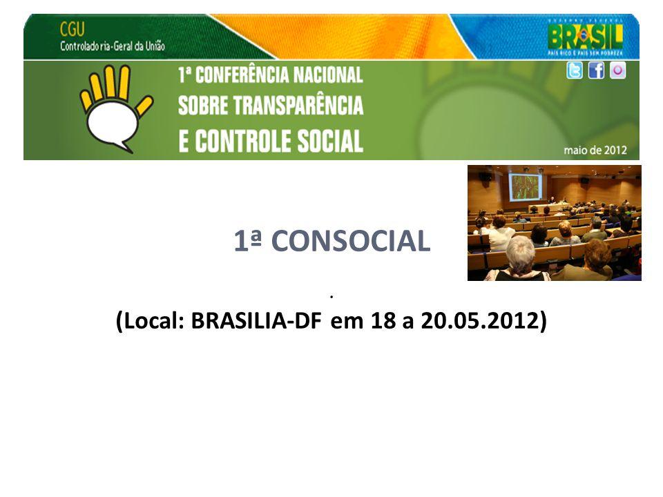 1ª CONSOCIAL. (Local: BRASILIA-DF em 18 a 20.05.2012)