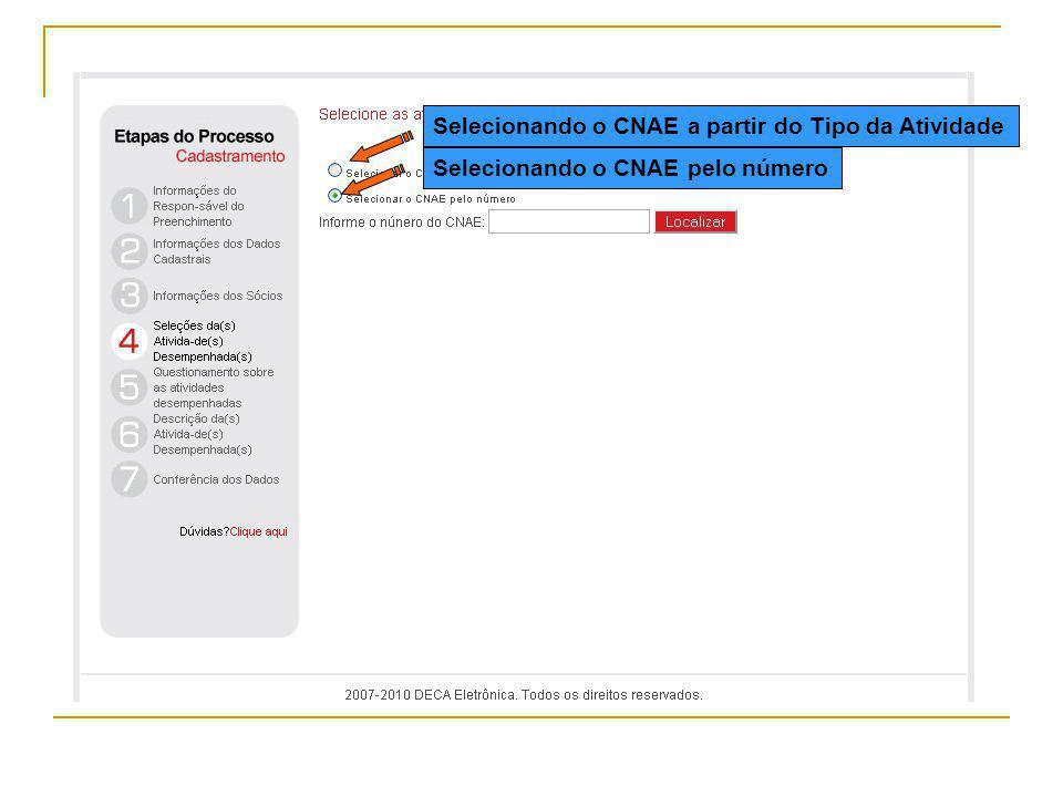 Selecionando o CNAE a partir do Tipo da Atividade Selecionando o CNAE pelo número