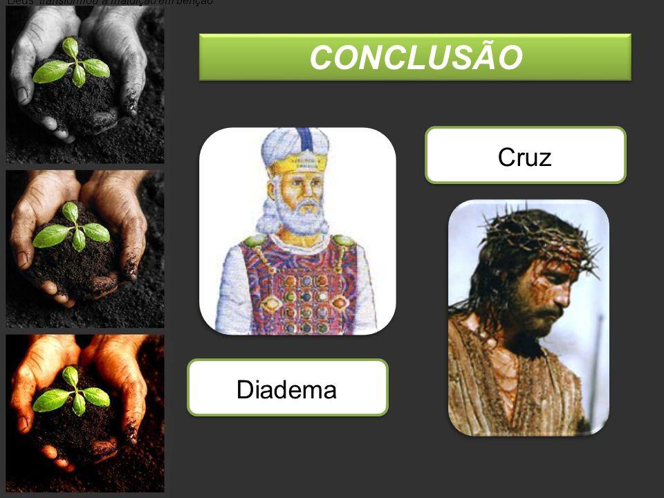 """CONCLUSÃO Deus """"transformou a maldição em benção"""" Diadema Cruz"""