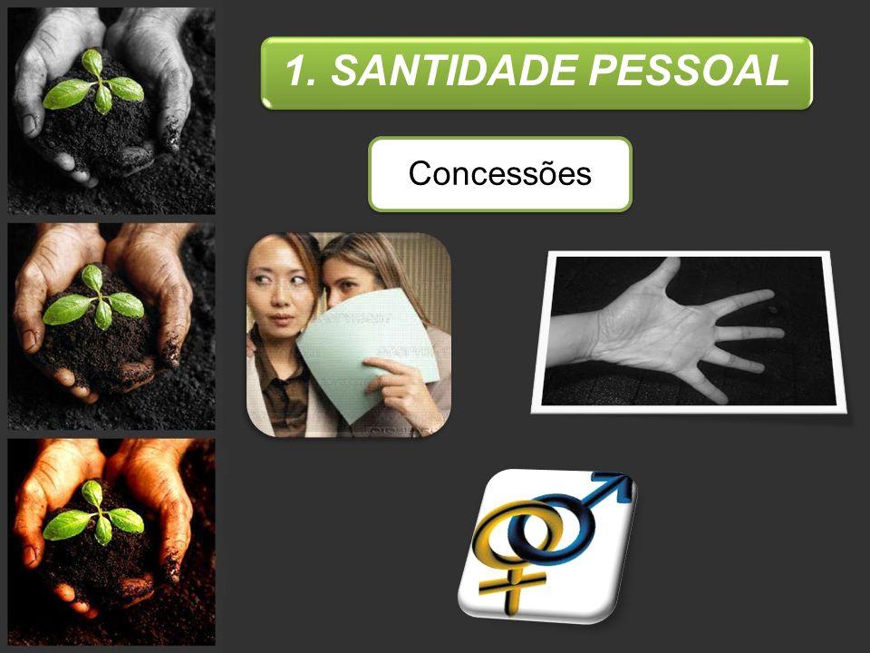 1. SANTIDADE PESSOAL Concessões